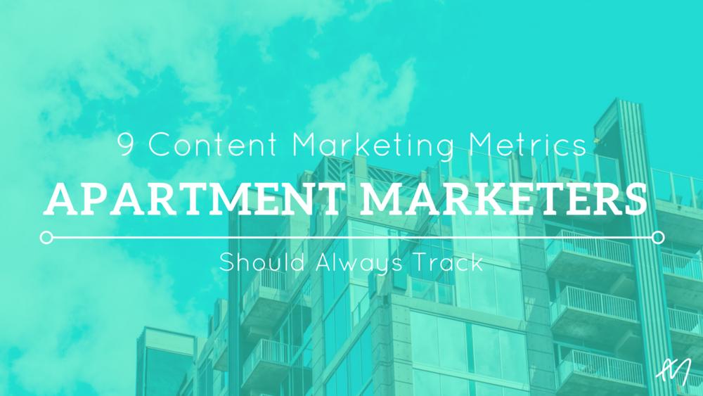 9 Content Marketing Metrics Apartment Marketers Should Track