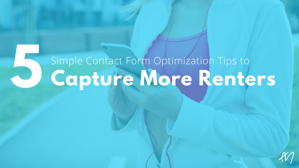 5 Simple Contact Form Optimization Tips To Capture More Renters